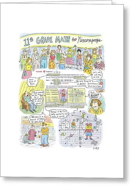 11th Grade Math For Nincompoops Greeting Card by Roz Chast
