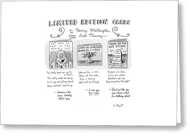 Limited Edition Cards Greeting Card by Roz Chast