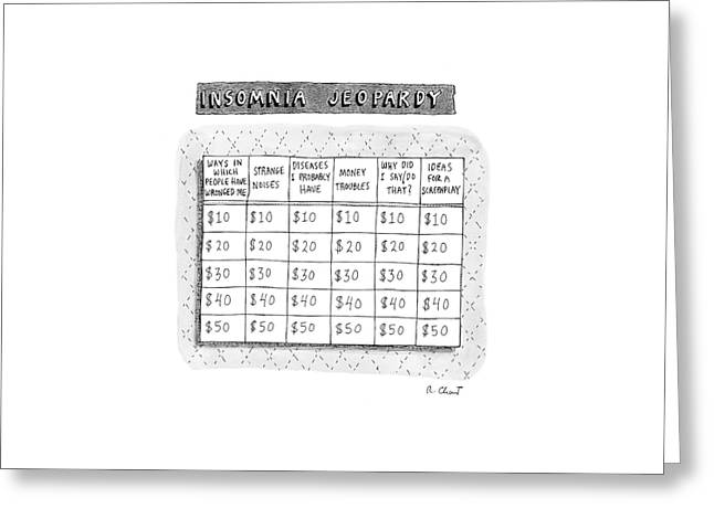 Insomnia Jeopardy Greeting Card by Roz Chast