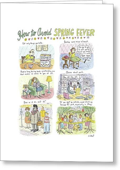 How To Avoid Spring Fever Greeting Card by Roz Chast