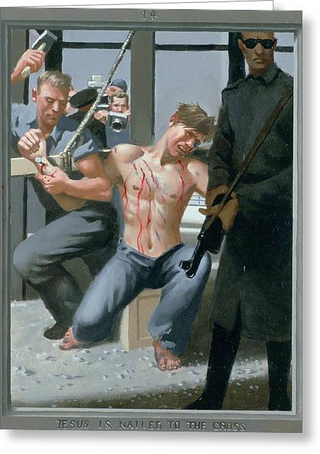 14. Jesus Is Nailed To The Cross / From The Passion Of Christ - A Gay Vision Greeting Card by Douglas Blanchard