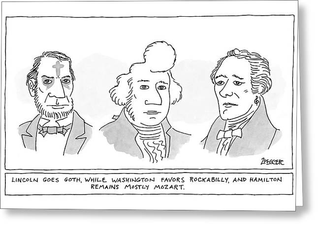 'lincoln Goes Goth While Washington Favors Greeting Card