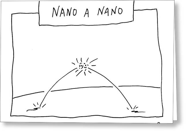 Nano A Nano Greeting Card