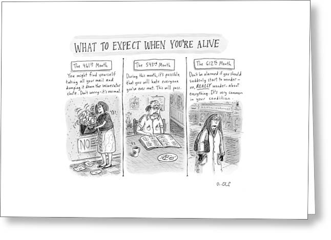 What To Expect When You're Alive Greeting Card by Roz Chast
