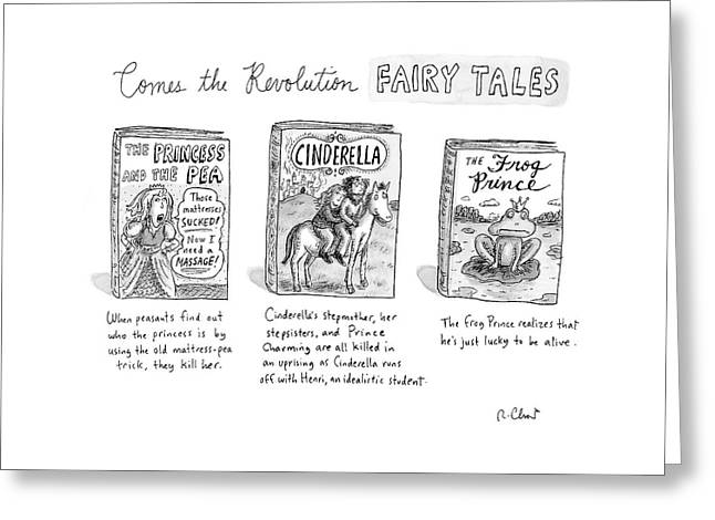 Comes The Revolution Fairy Tales Greeting Card