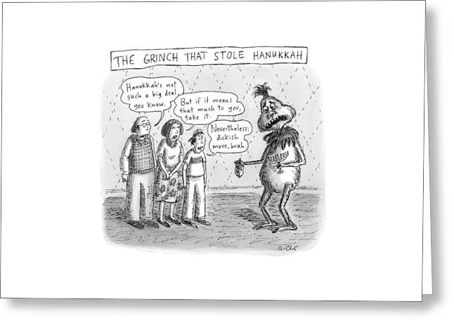 New Yorker December 12th, 2016 Greeting Card by Roz Chast