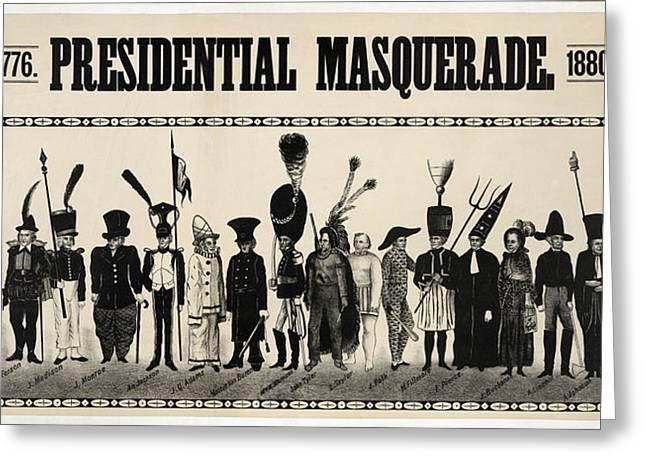 1776  Presidential Masquerade  1880 Greeting Card by Daniel Hagerman