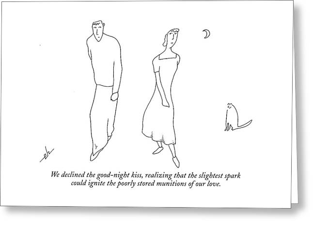 We Declined The Good-night Kiss Greeting Card
