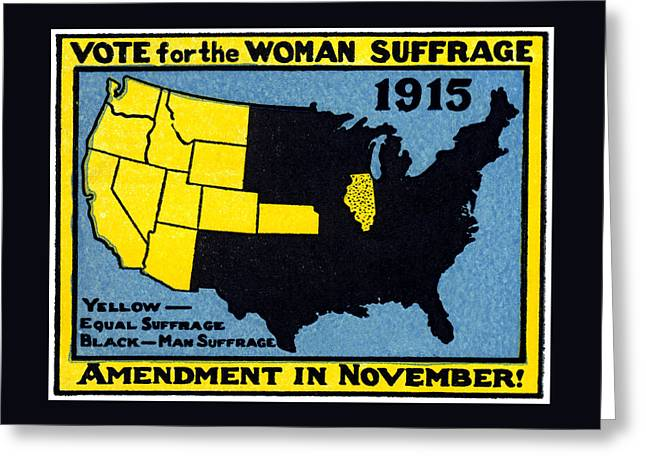 1915 Vote For Women's Suffrage Greeting Card