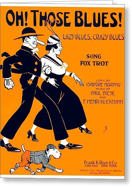 1916 - Oh Those Blues - Isador Murphy - Paul Biese - Henri Klickmann - Sheet Music Greeting Card by John Madison