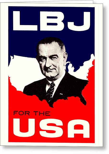 1964 Lbj For The Usa Greeting Card by Historic Image