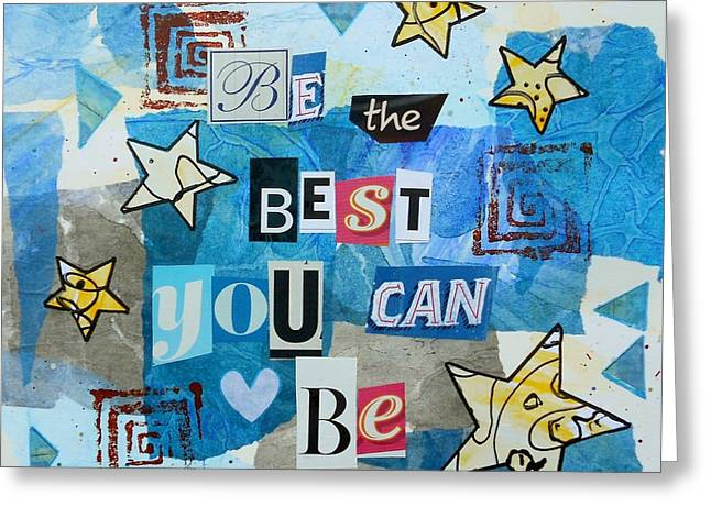Be The Best You Can Be Greeting Card