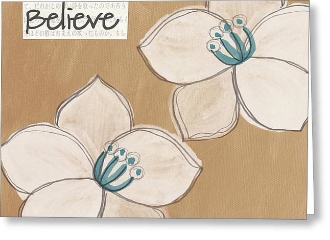 Believe Greeting Card by Linda Woods
