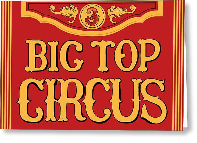 Big Top Circus Greeting Card by Kristin Elmquist