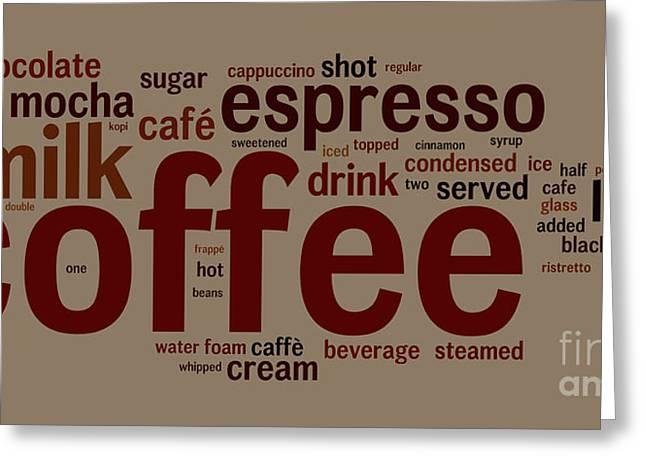 Coffee Greeting Card by Shawn Hempel