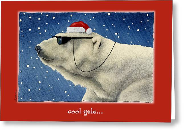 Cool Yule... Greeting Card by Will Bullas