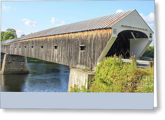 Greeting Card featuring the photograph Cornish-windsor Covered Bridge IIi by Edward Fielding