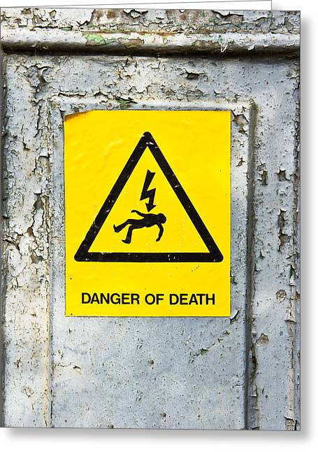 Danger Of Death Greeting Card