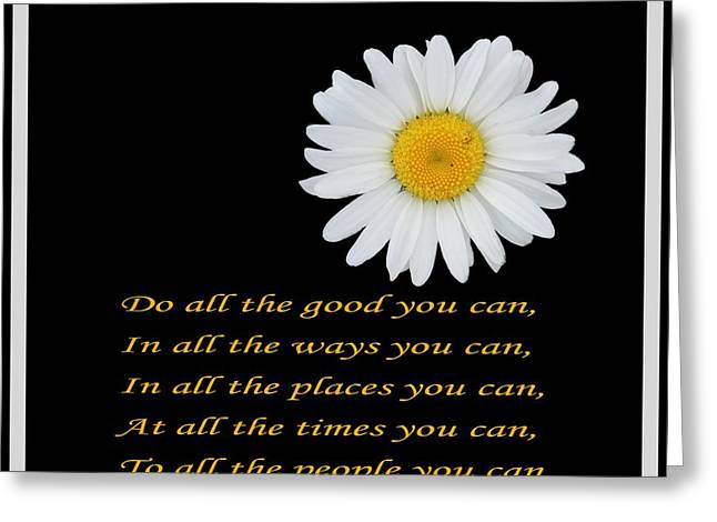 Do All The Good You Can Greeting Card by Barbara Griffin