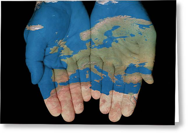 Europe In Our Hands Greeting Card