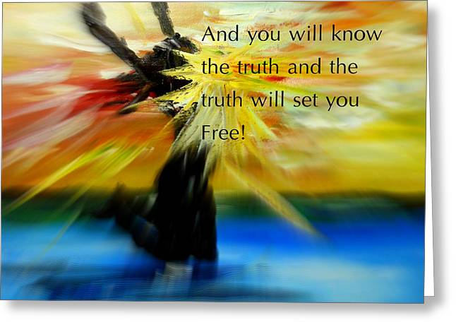 Freedom And Truth Greeting Card