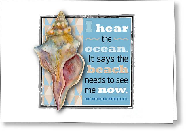 I Hear The Ocean. Greeting Card