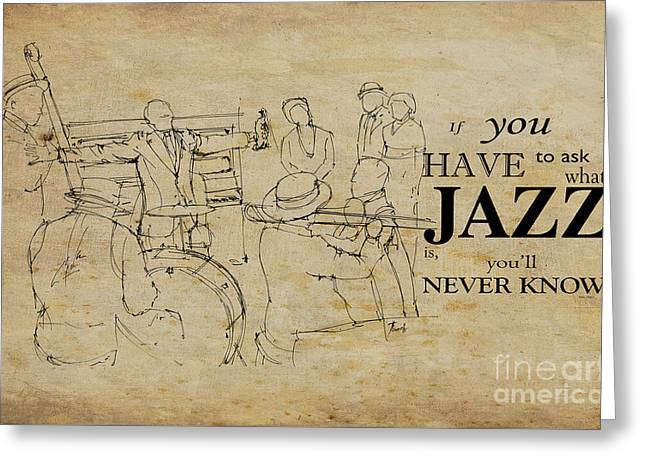 Jazz Quote Greeting Card by Pablo Franchi