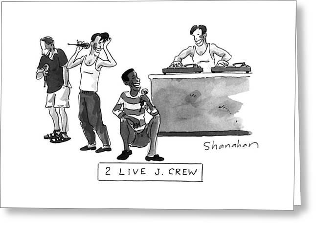2 Live J. Crew Greeting Card
