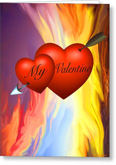 My Valentine Greeting Card by Dan Robinson