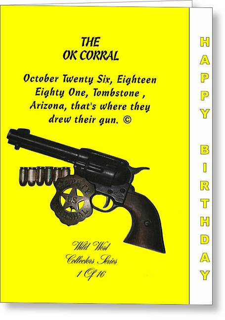 Ok Corral 1 Of 16 Happy Bithday Greeting Card by Thomas McClure