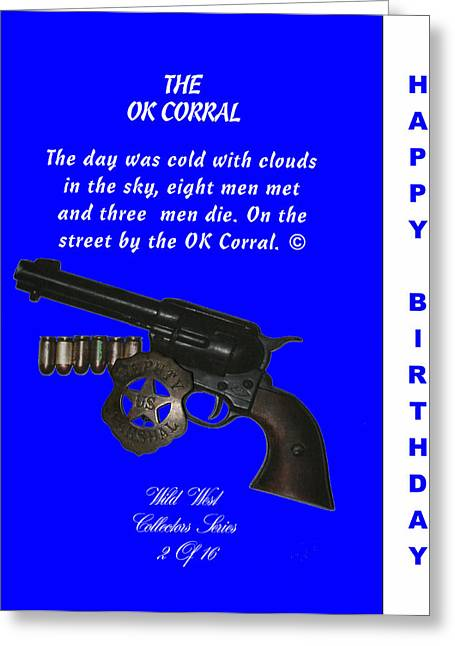 Ok Corral 2 Of 16 Happy Bithday Greeting Card by Thomas McClure