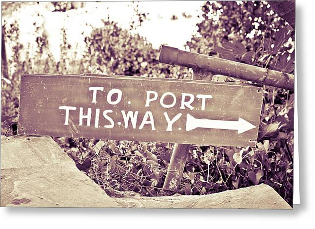 Port Sign Greeting Card