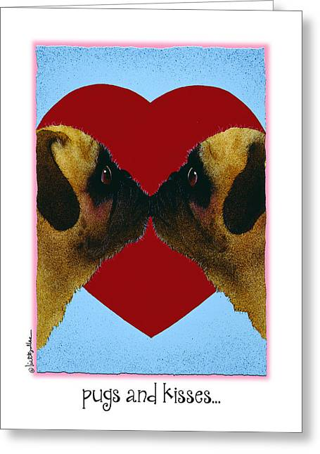 Pugs And Kisses... Greeting Card by Will Bullas