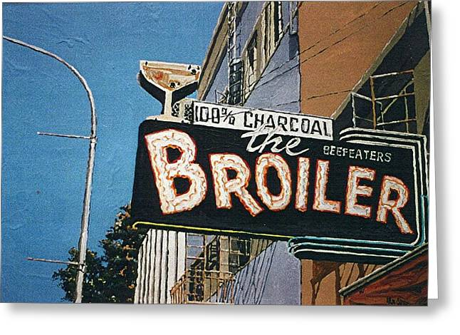 The Broiler On J Street Greeting Card by Paul Guyer