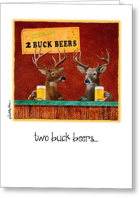 Two Buck Beers... Greeting Card