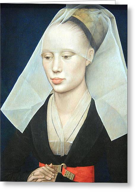 Greeting Card featuring the photograph Van Der Weyden's Portrait Of A Lady by Cora Wandel