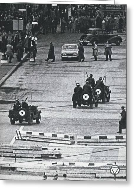 Volkspolice Tried To Hinder The American Traffic In Berlin Greeting Card by Retro Images Archive