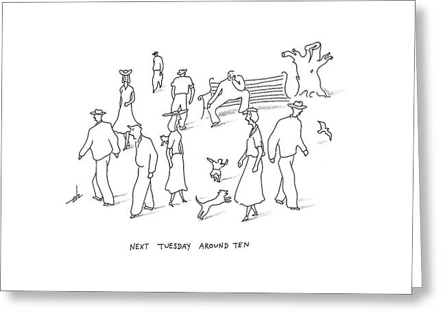 Next Tuesday Greeting Card by Erik Hilgerdt