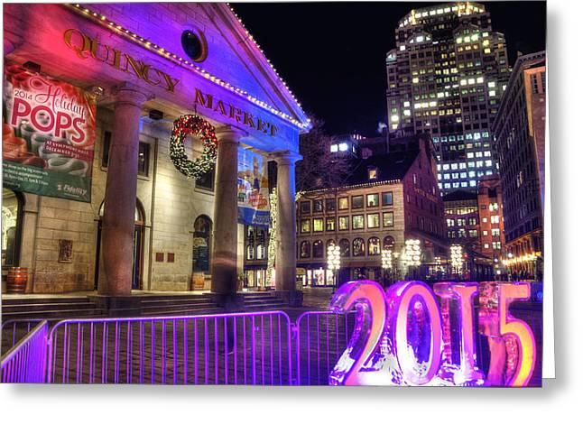 Greeting Card featuring the photograph 2015 New Year In Quincy Market - Boston by Joann Vitali