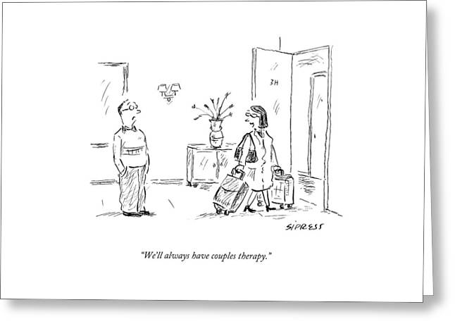 We'll Always Have Couples Therapy Greeting Card