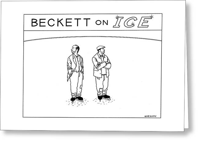 Beckett On Ice Greeting Card