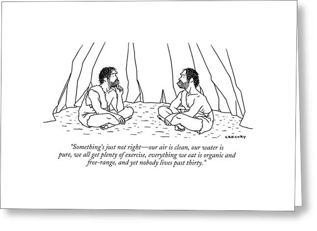 Something's Just Not Right - Our Air Is Clean Greeting Card by Alex Gregory