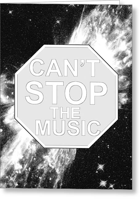 Can't Stop The Music Greeting Card