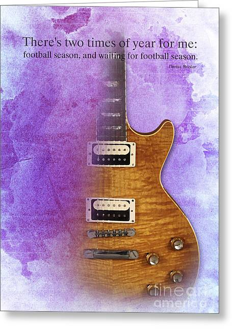 Darius Rucker Quote For Football Fans Greeting Card by Pablo Franchi