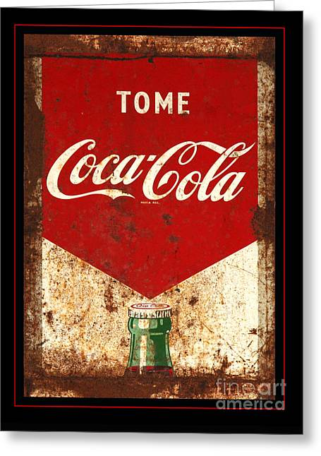 Rusty Antique Tome Coca Cola Sign Greeting Card