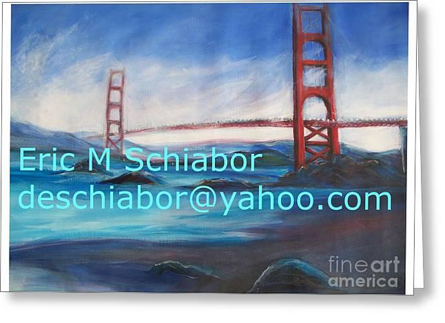 San Francisco Golden Gate Bridge Greeting Card by Eric  Schiabor