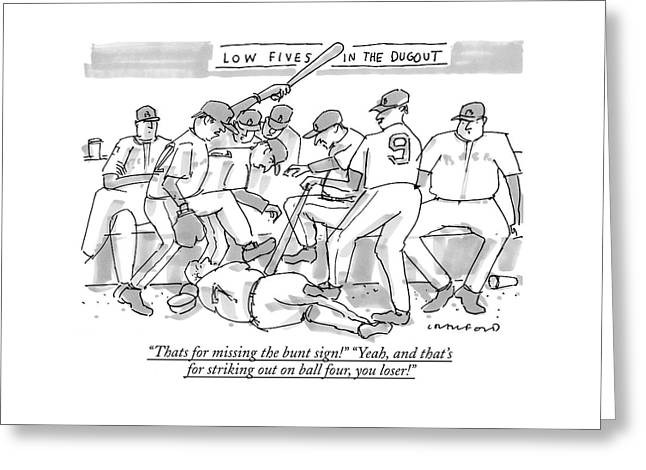 Thats For Missing The Bunt Sign! yeah Greeting Card