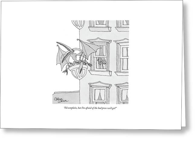 I'd Complain Greeting Card by Gahan Wilson