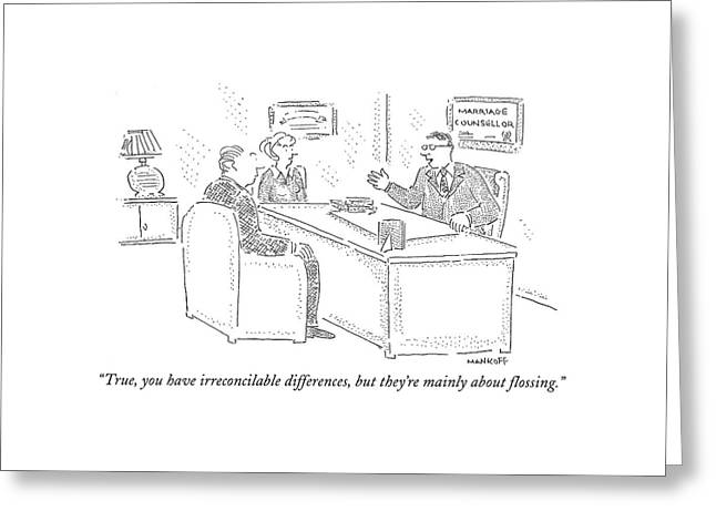 True, You Have Irreconcilable Differences, But Greeting Card by Robert Mankoff