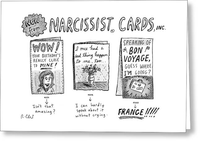 Narcissist Cards Greeting Card